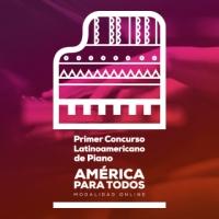 América para todos:El primer Concurso latinoamericano de piano en línea